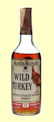 Wild Turkey 8 Year Old - Bottled 1970's