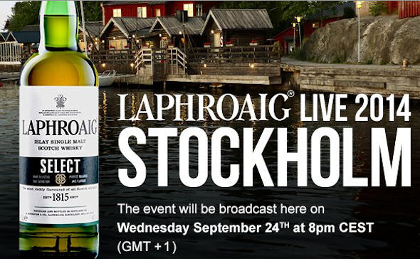 Laphroaig Live 2014 comes to Stockholm on the 24th September, 2014 | Watch live coverage on Planet Whiskies | 9th September, 2014